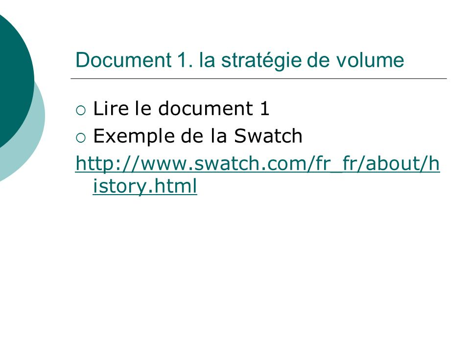 Document 1. la stratégie de volume