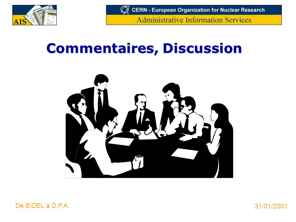Commentaires, Discussion