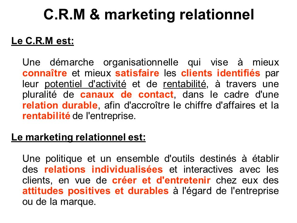 C.R.M & marketing relationnel