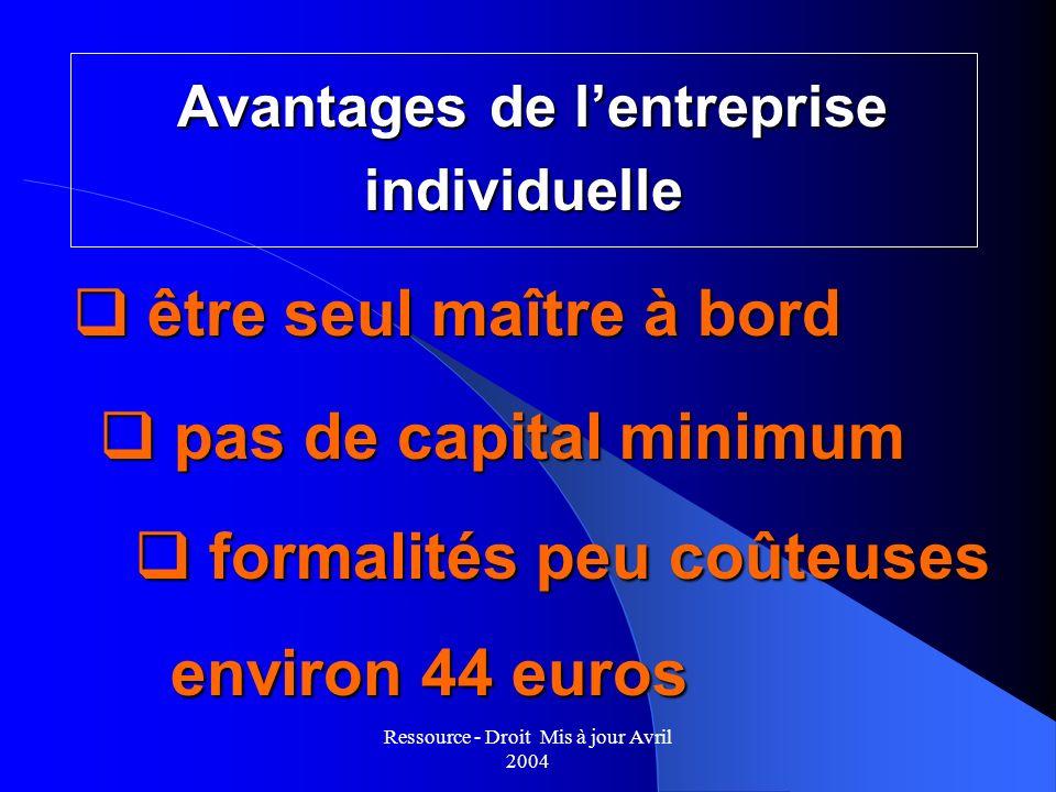 Avantages de l'entreprise individuelle