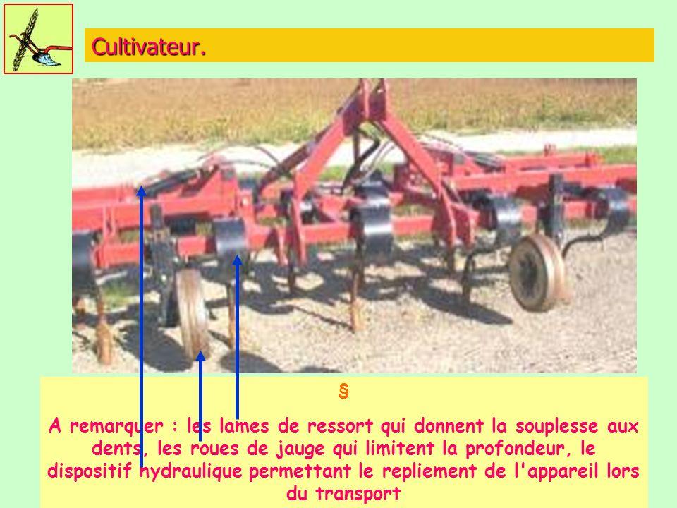 Cultivateur. §