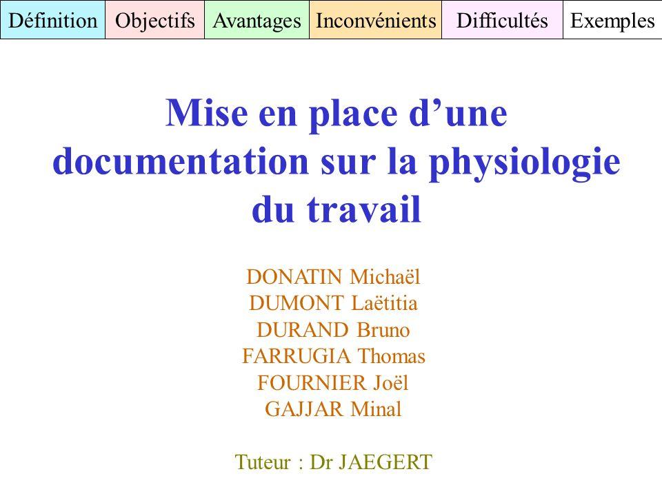 Mise en place d'une documentation sur la physiologie du travail