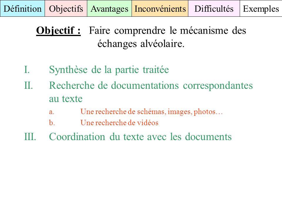Objectif : Faire comprendre le mécanisme des échanges alvéolaire.