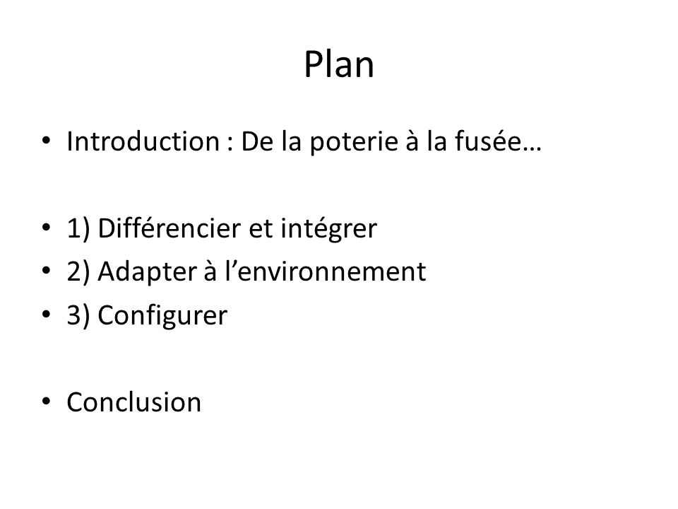 Plan Introduction : De la poterie à la fusée…