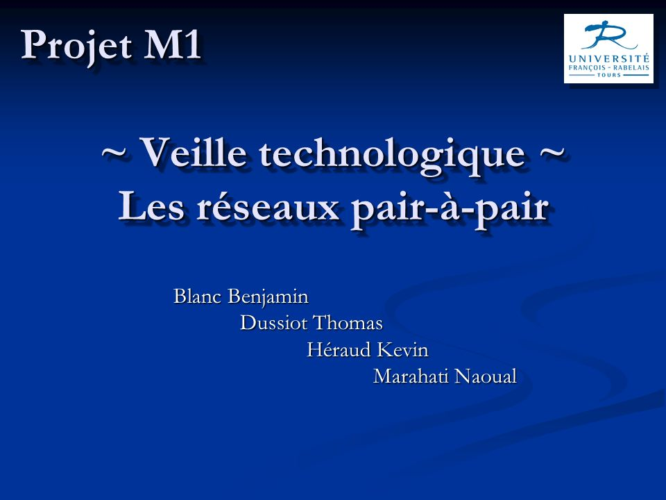 ~ Veille technologique ~ Les réseaux pair-à-pair