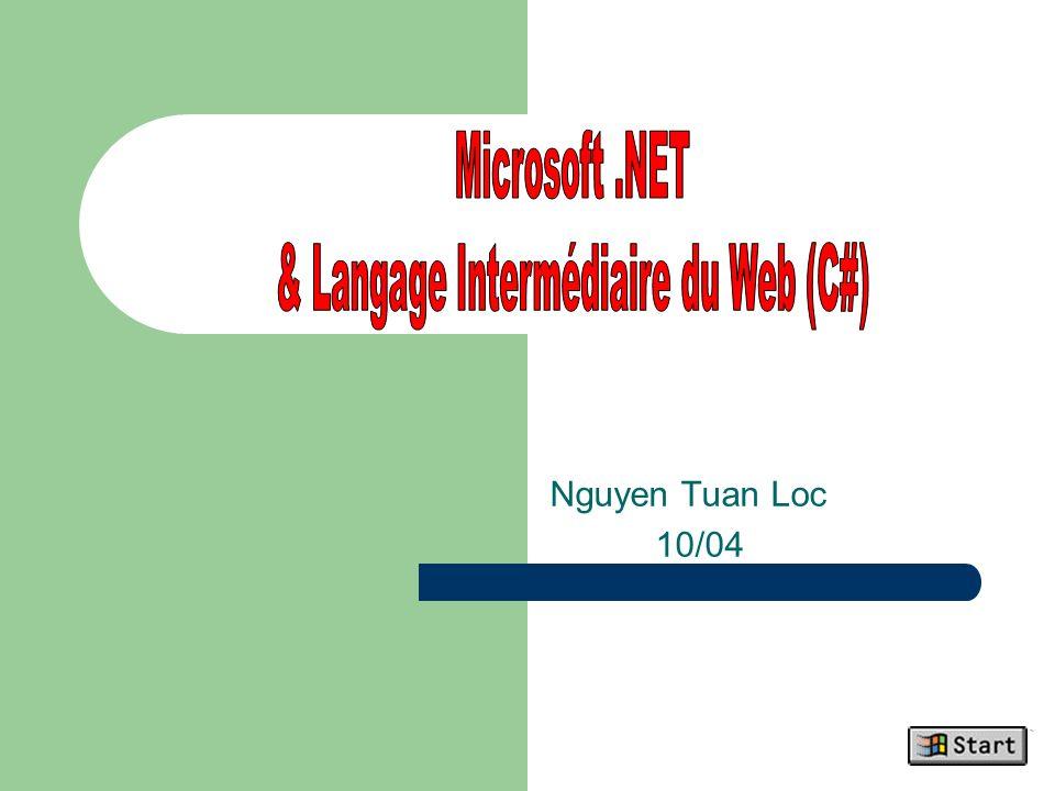 & Langage Intermédiaire du Web (C#)