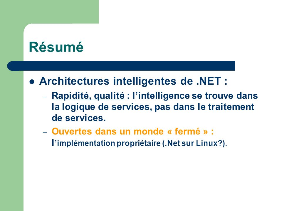 Résumé Architectures intelligentes de .NET :