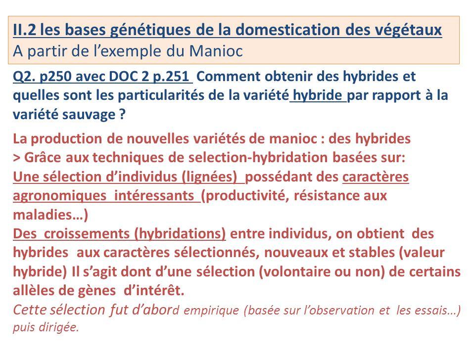 II.2 les bases génétiques de la domestication des végétaux