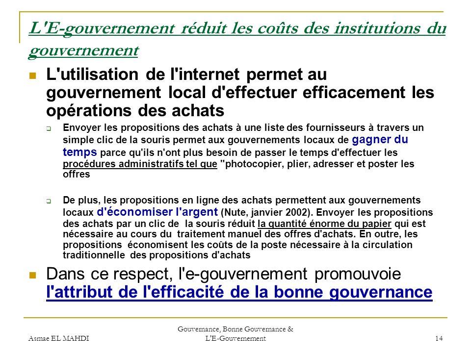 L E-gouvernement réduit les coûts des institutions du gouvernement