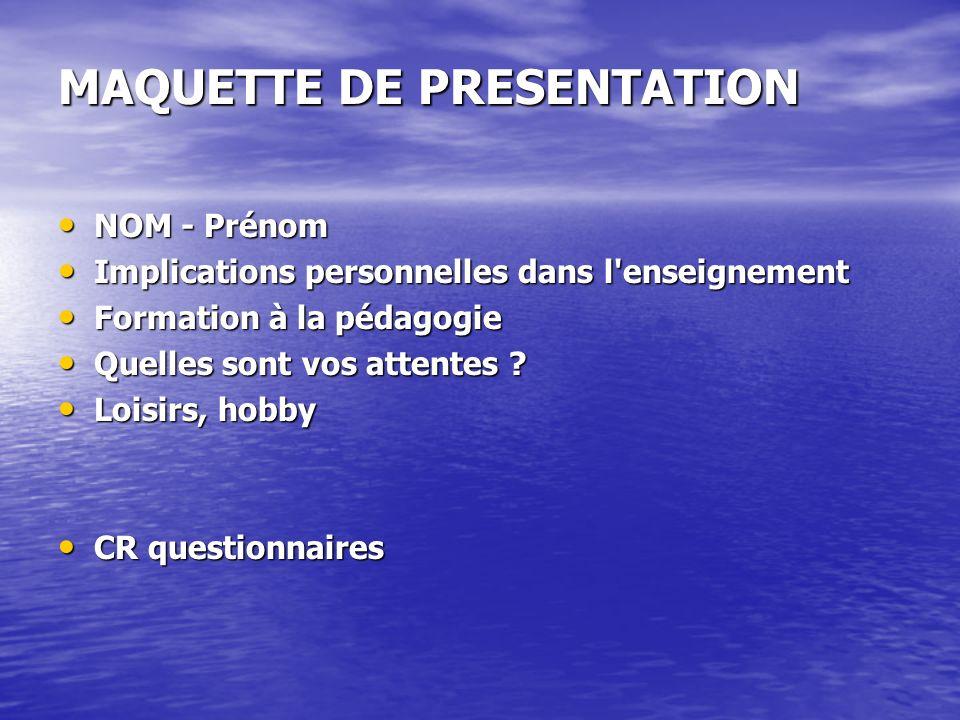 MAQUETTE DE PRESENTATION