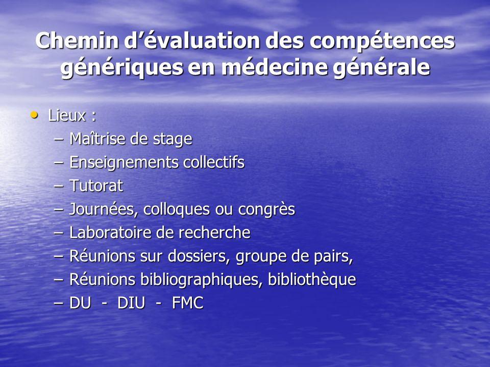 Chemin d'évaluation des compétences génériques en médecine générale
