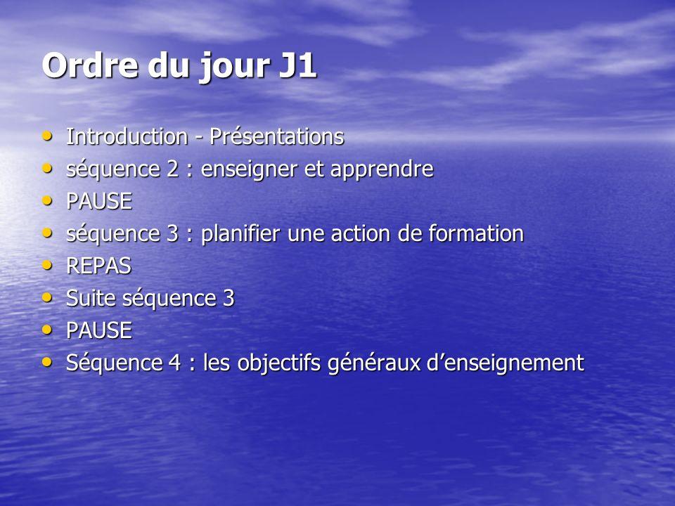 Ordre du jour J1 Introduction - Présentations