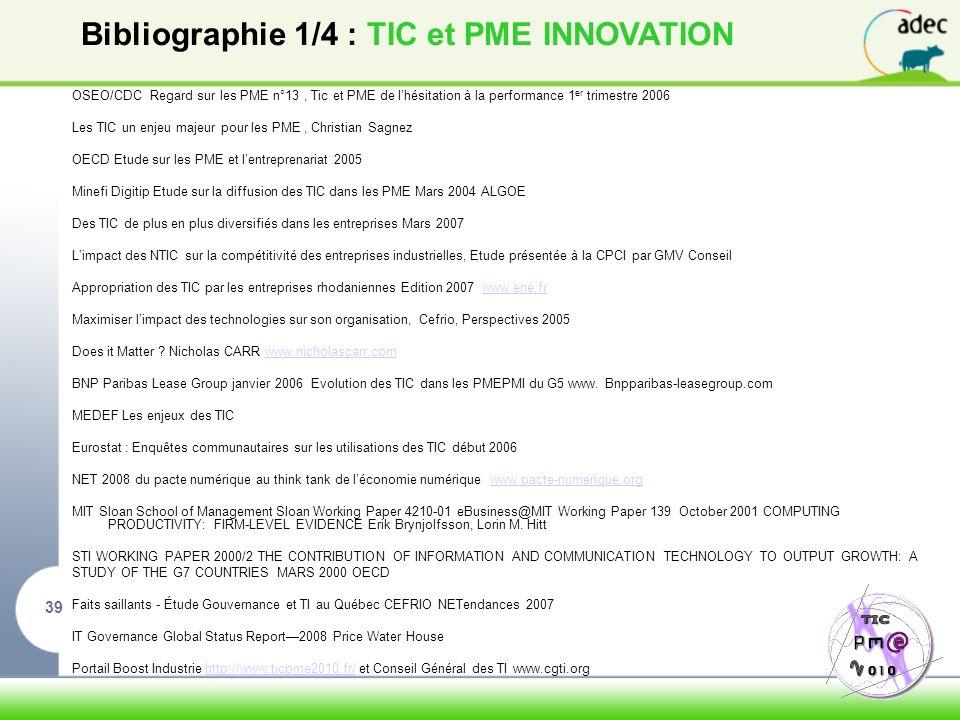 Bibliographie 1/4 : TIC et PME INNOVATION