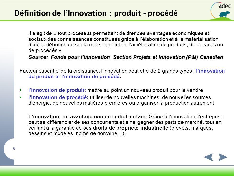 Définition de l'Innovation : produit - procédé