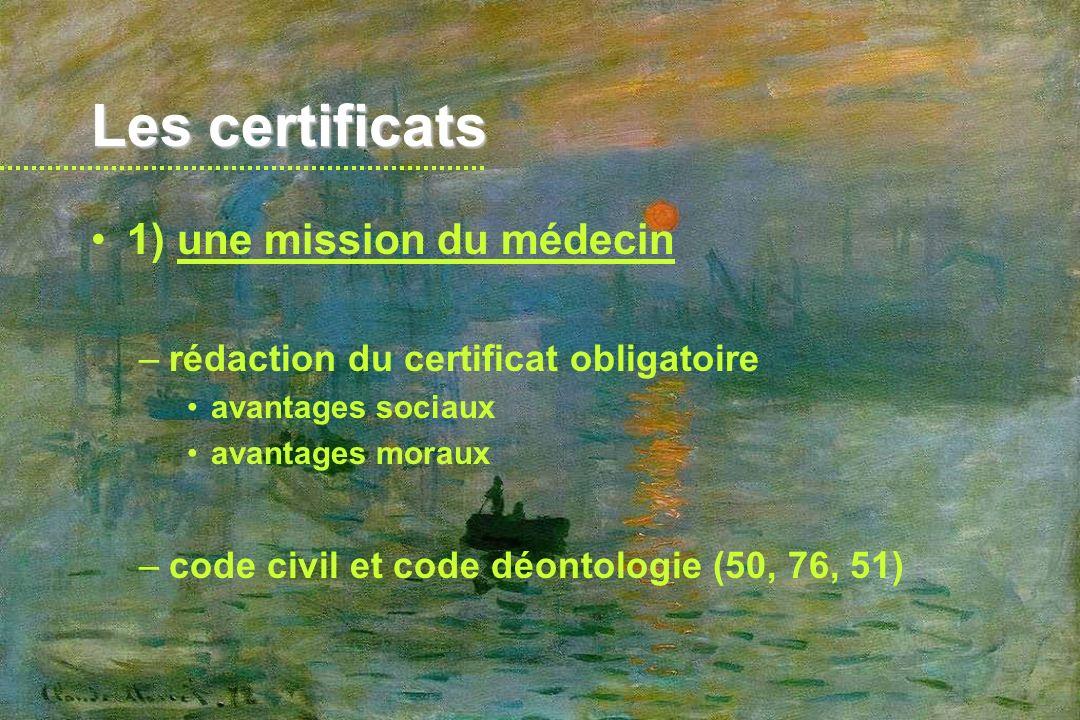 Les certificats 1) une mission du médecin
