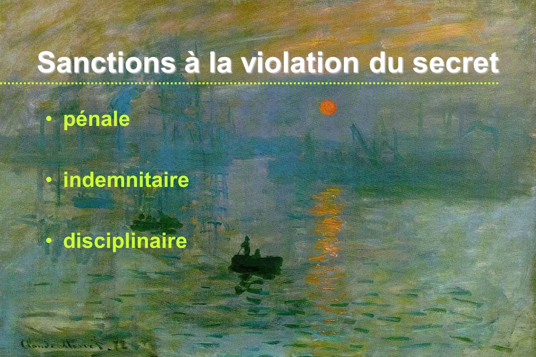 Sanctions à la violation du secret