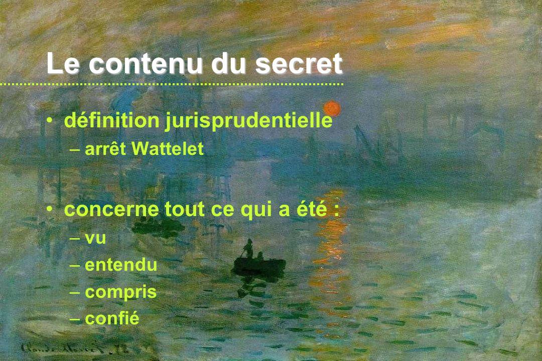 Le contenu du secret définition jurisprudentielle