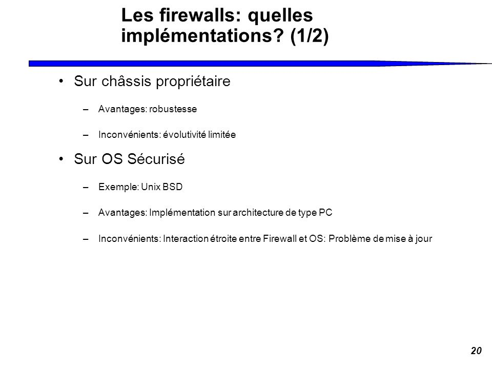Les firewalls: quelles implémentations (1/2)