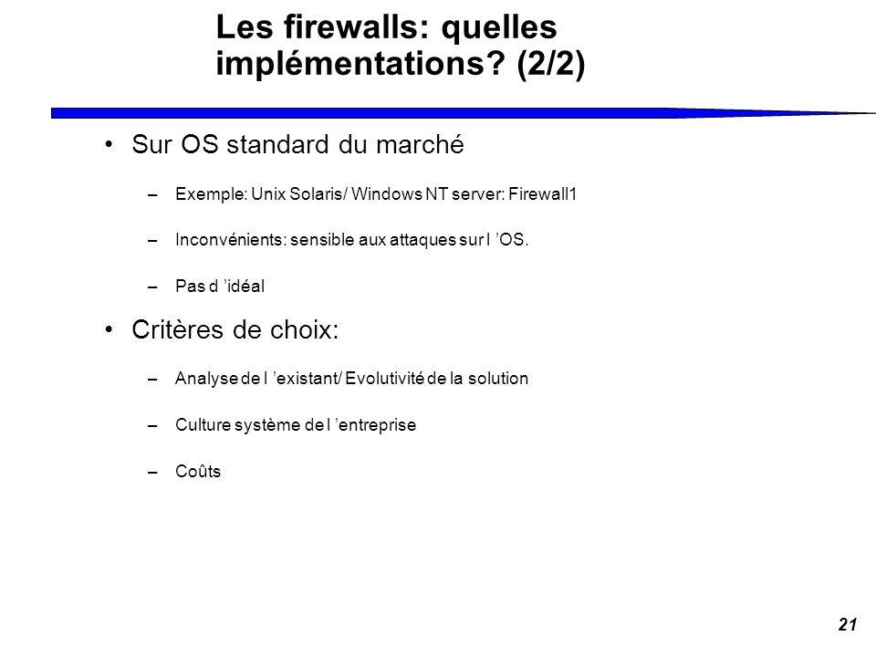 Les firewalls: quelles implémentations (2/2)