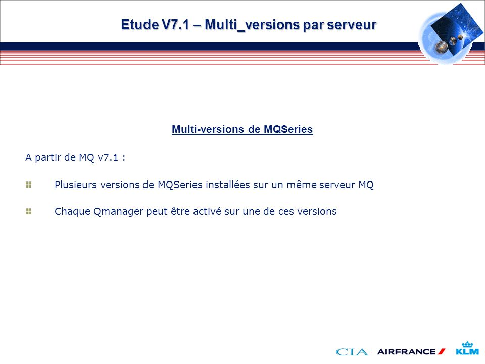 Etude V7.1 – Multi_versions par serveur