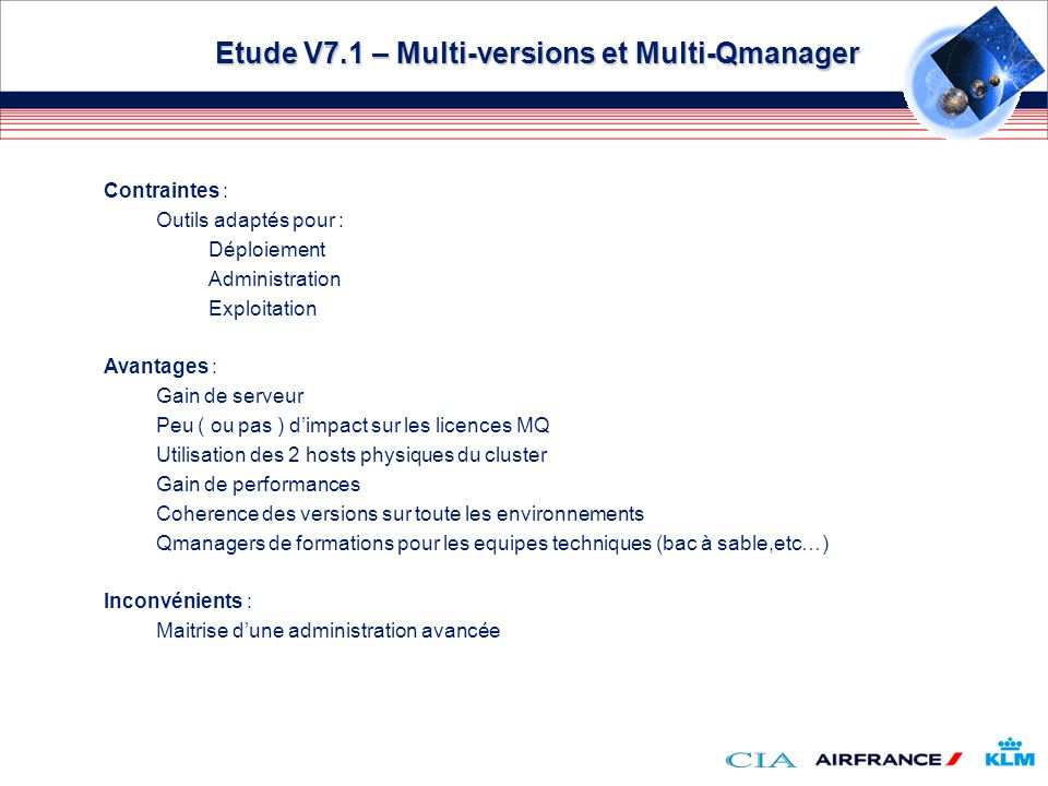 Etude V7.1 – Multi-versions et Multi-Qmanager