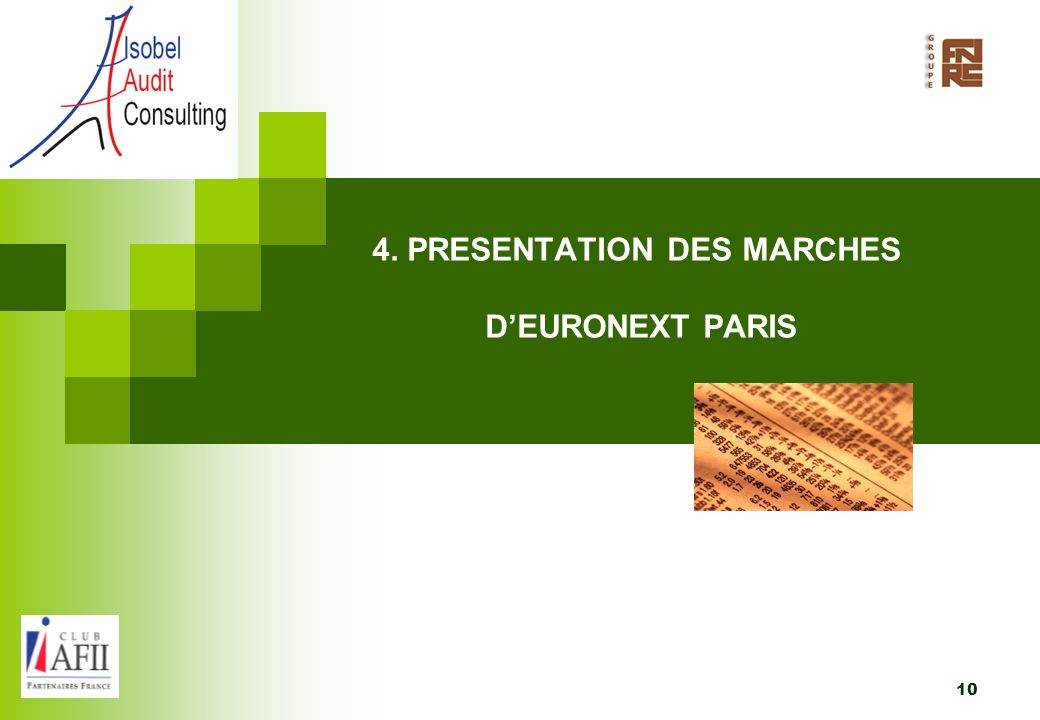 4. PRESENTATION DES MARCHES D'EURONEXT PARIS