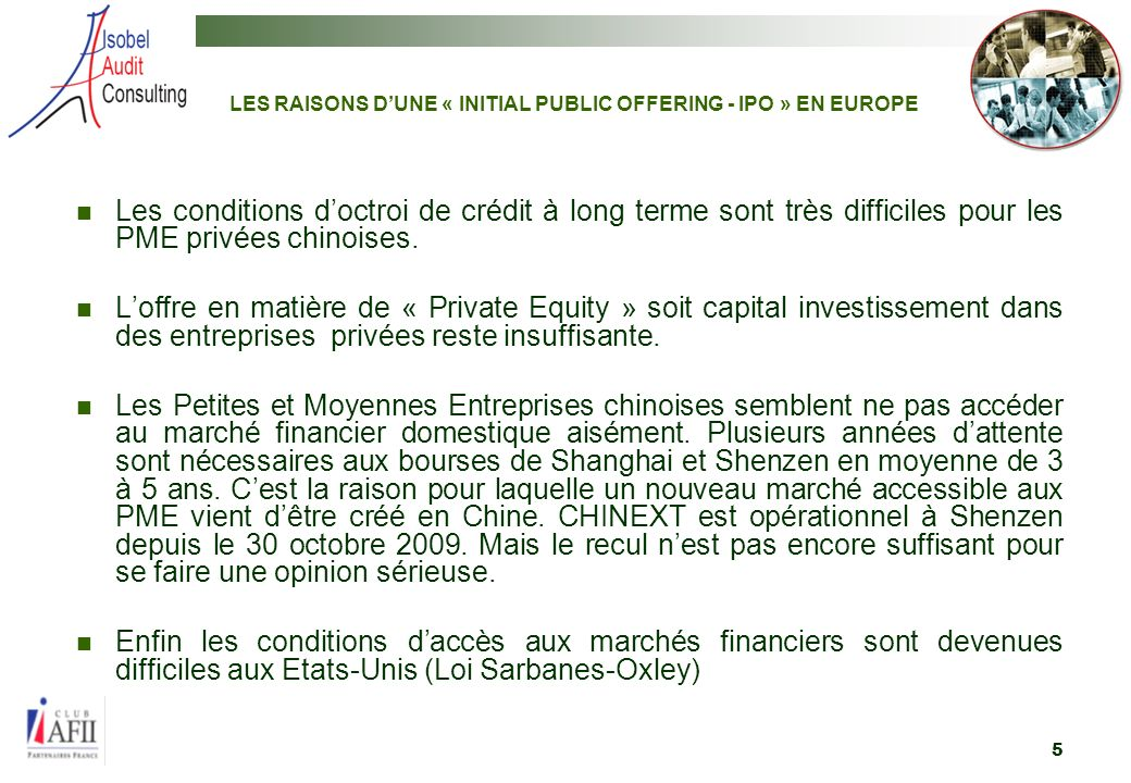 LES RAISONS D'UNE « INITIAL PUBLIC OFFERING - IPO » EN EUROPE