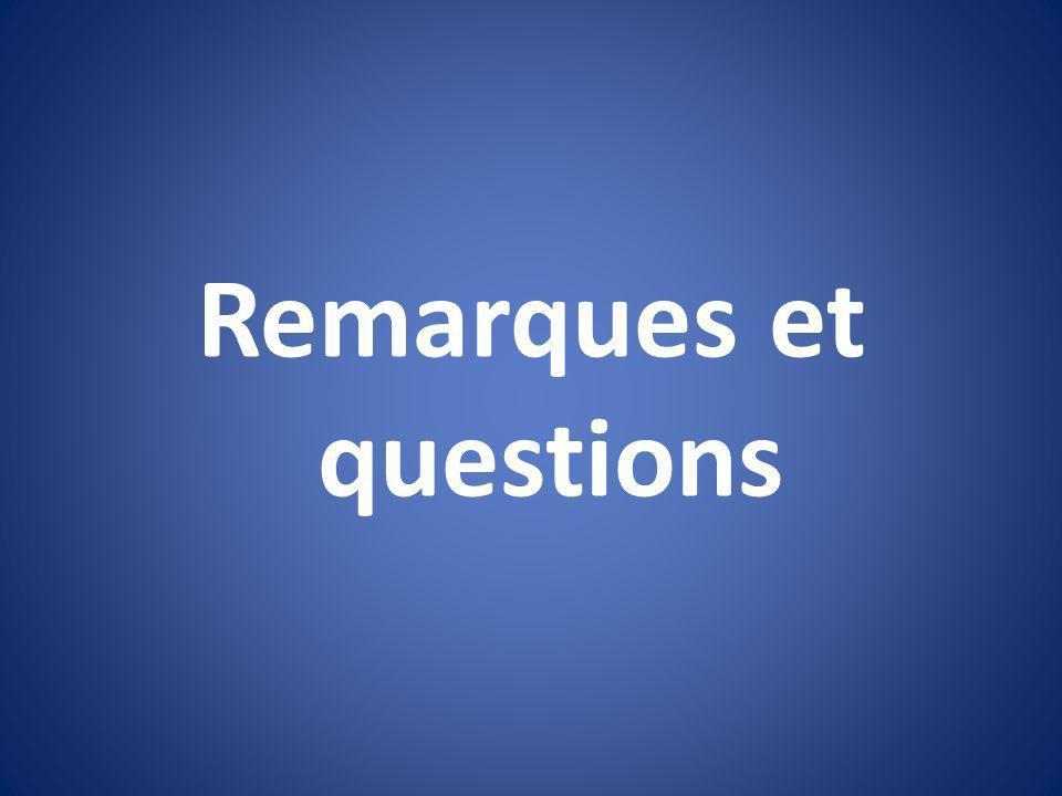 Remarques et questions