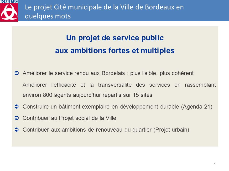Le projet Cité municipale de la Ville de Bordeaux en quelques mots