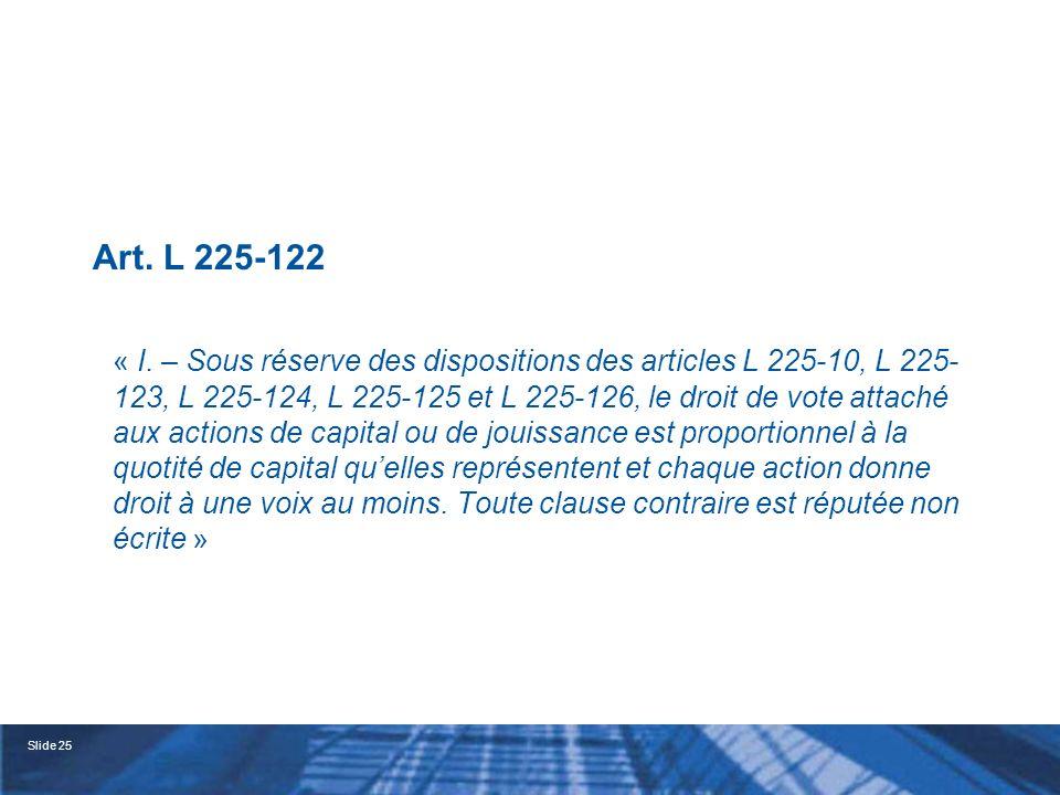 Art. L 225-122 « I.
