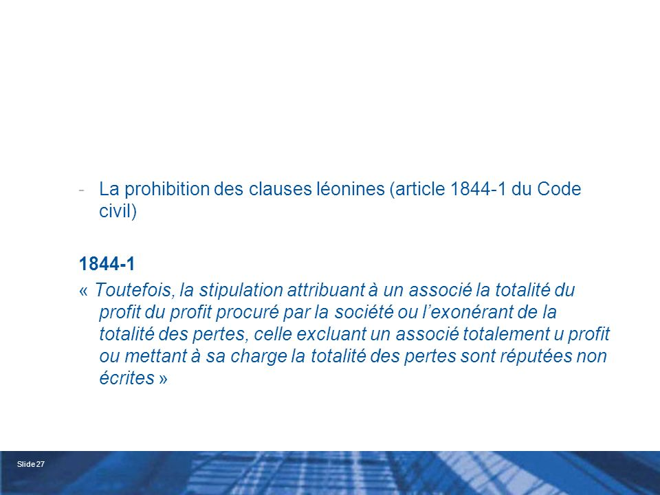 La prohibition des clauses léonines (article 1844-1 du Code civil)