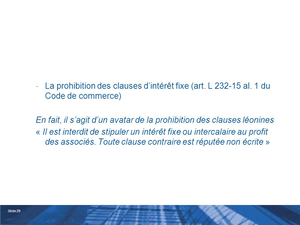 La prohibition des clauses d'intérêt fixe (art. L 232-15 al