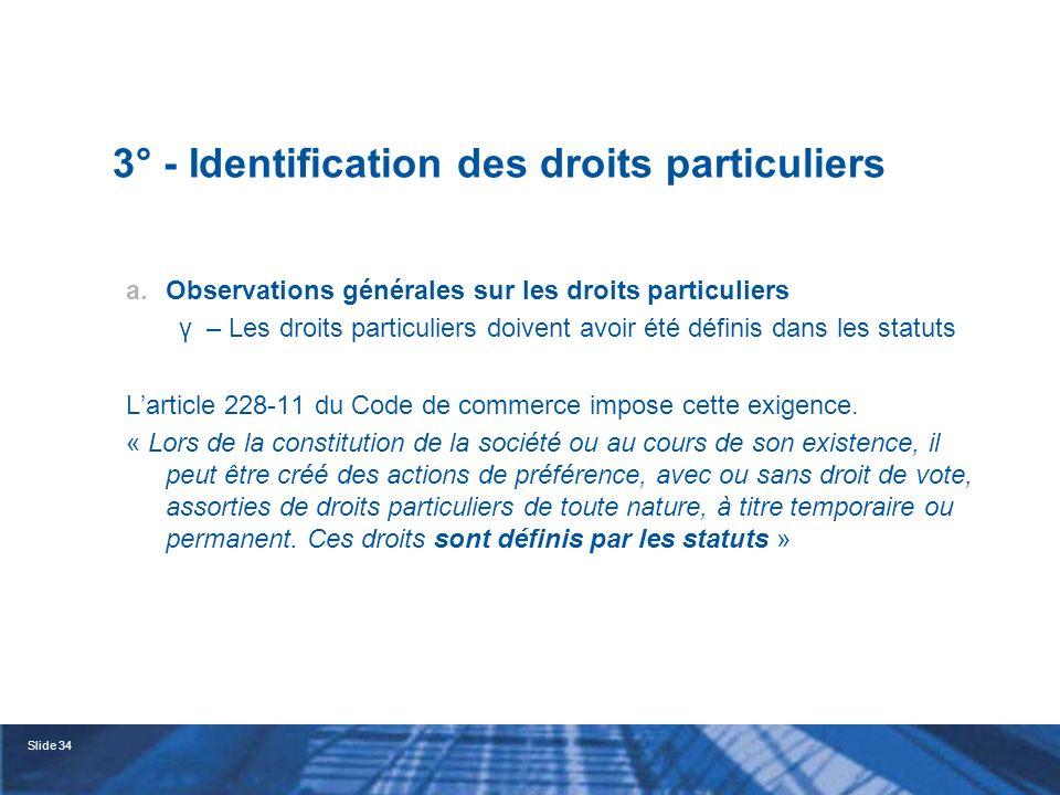 3° - Identification des droits particuliers