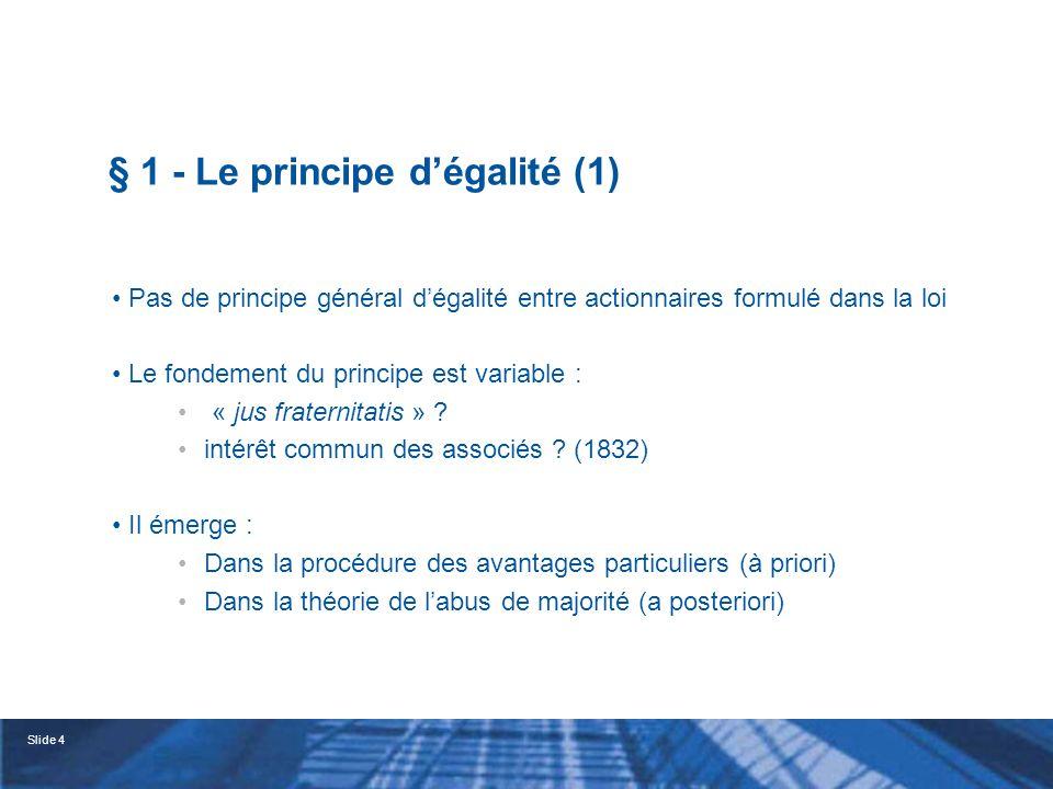 § 1 - Le principe d'égalité (1)