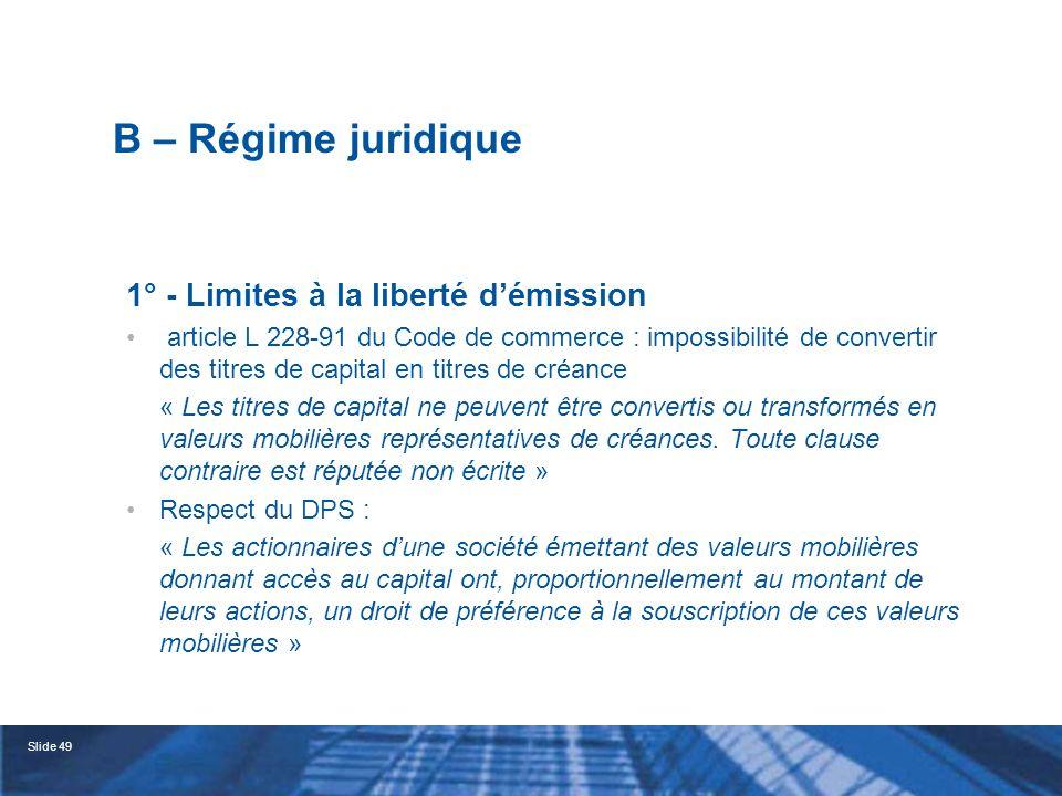 B – Régime juridique 1° - Limites à la liberté d'émission