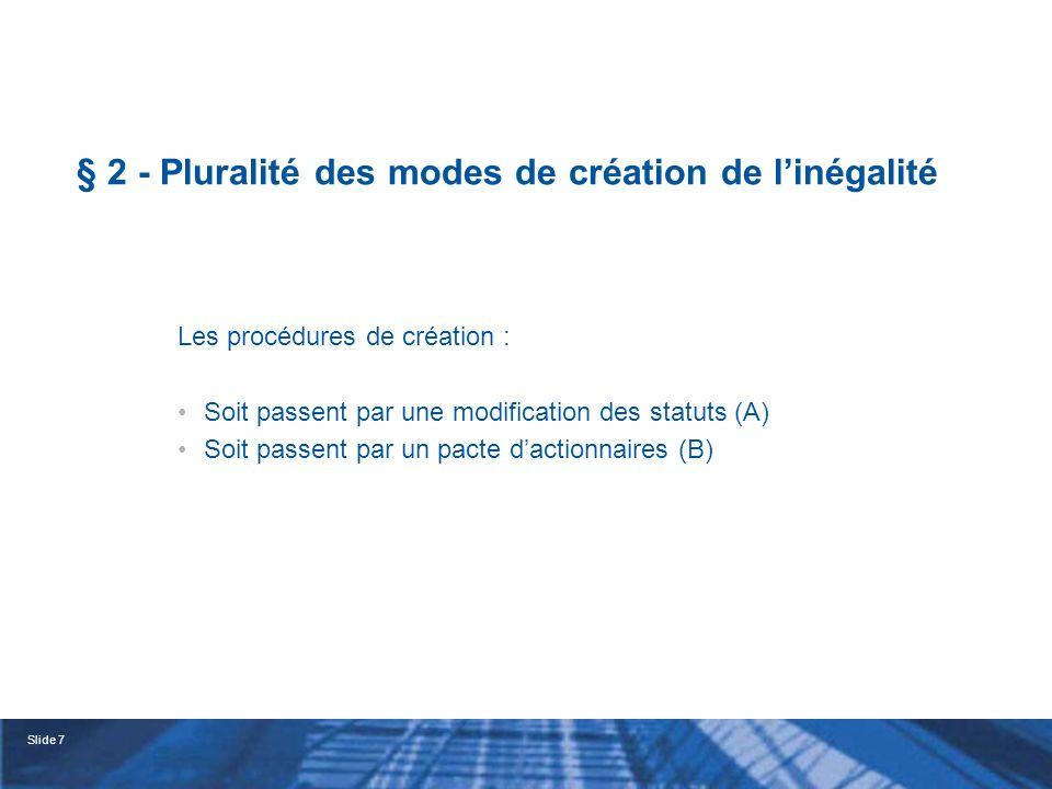 § 2 - Pluralité des modes de création de l'inégalité