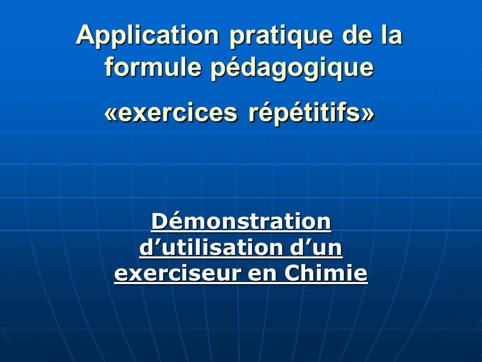 Application pratique de la formule pédagogique «exercices répétitifs»