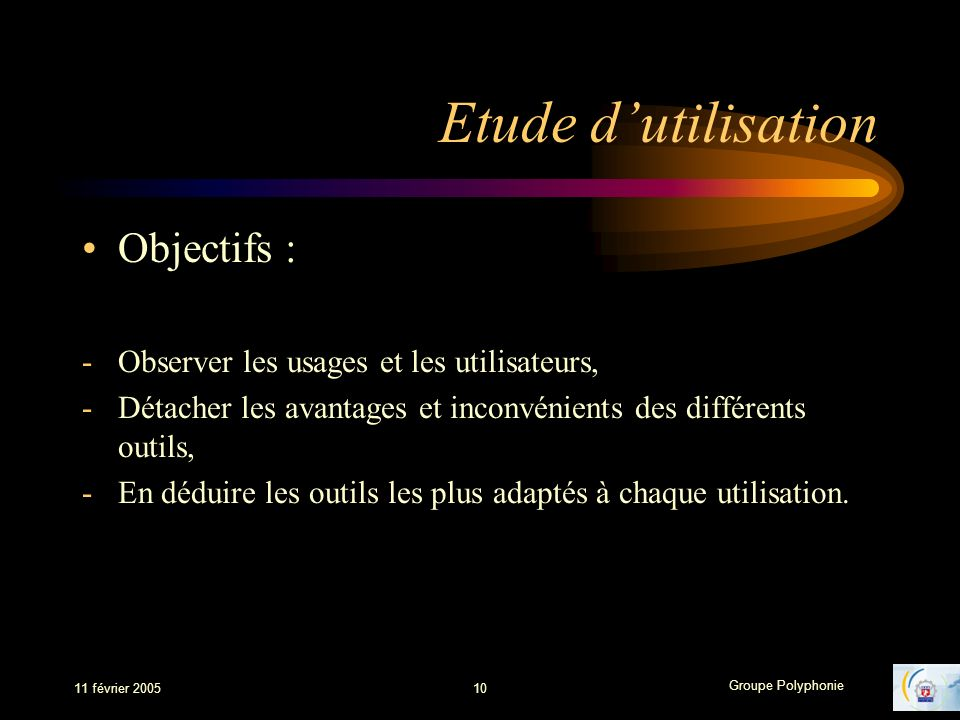 Etude d'utilisation Objectifs :