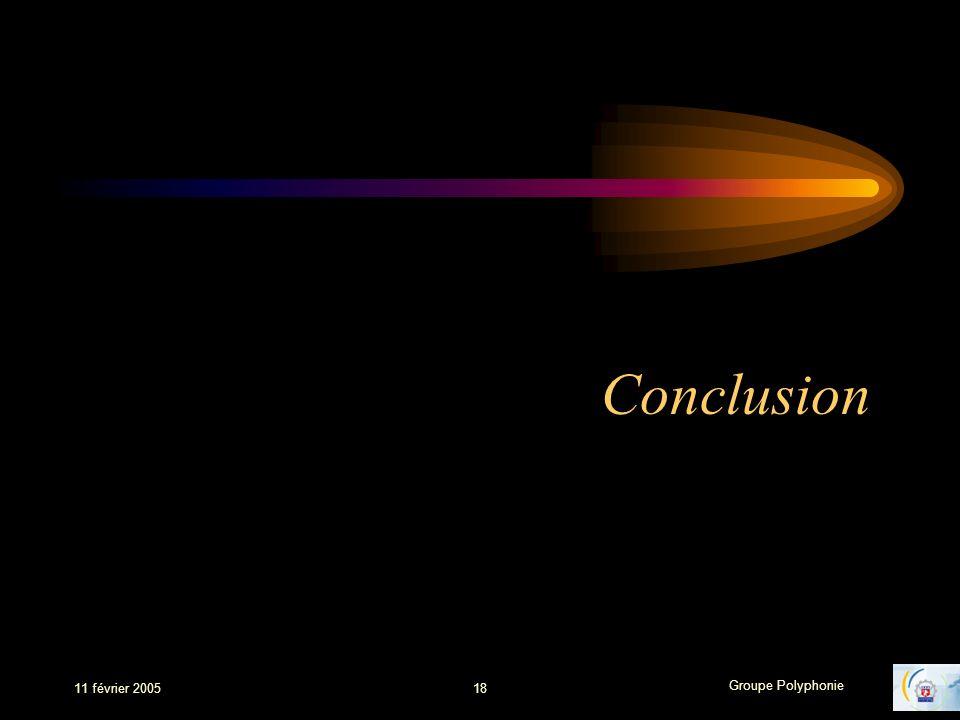 Conclusion 11 février 2005 18