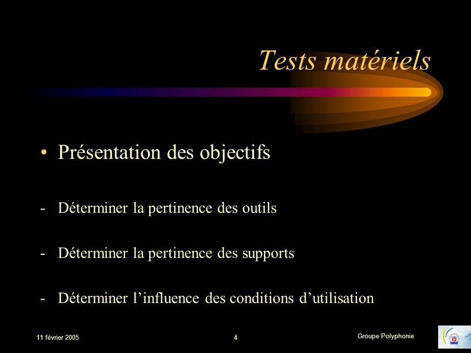 Tests matériels Présentation des objectifs