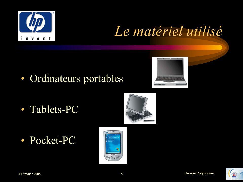 Le matériel utilisé Ordinateurs portables Tablets-PC Pocket-PC