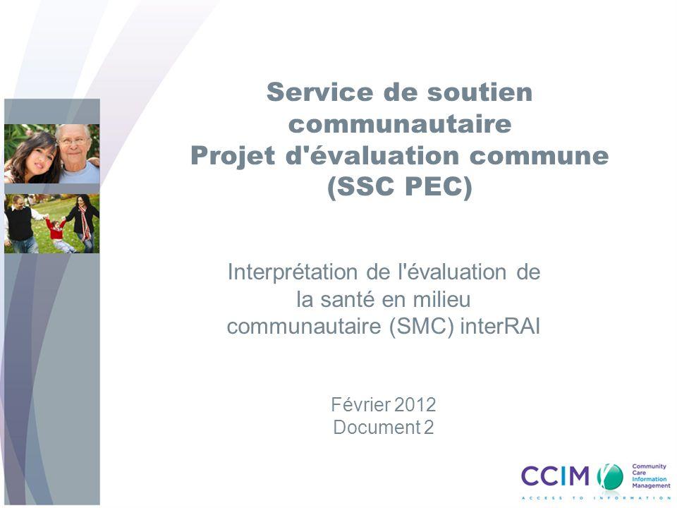 Service de soutien communautaire Projet d évaluation commune (SSC PEC)