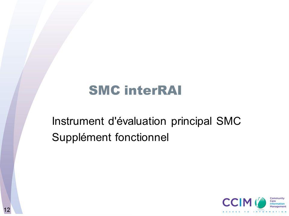 Instrument d évaluation principal SMC Supplément fonctionnel