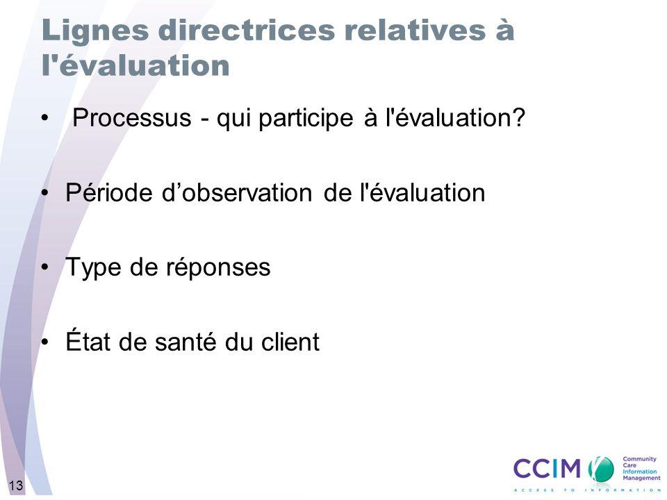 Lignes directrices relatives à l évaluation