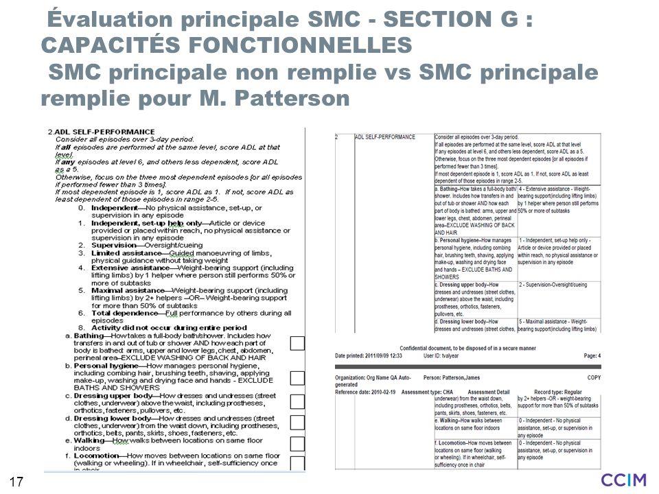 Évaluation principale SMC - SECTION G : CAPACITÉS FONCTIONNELLES SMC principale non remplie vs SMC principale remplie pour M. Patterson