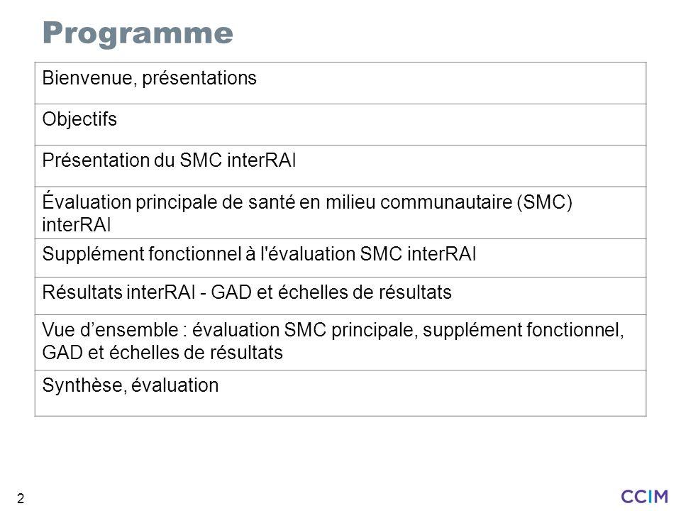 Programme Bienvenue, présentations Objectifs