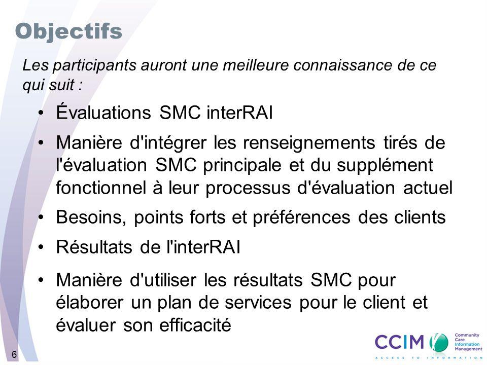Objectifs Évaluations SMC interRAI
