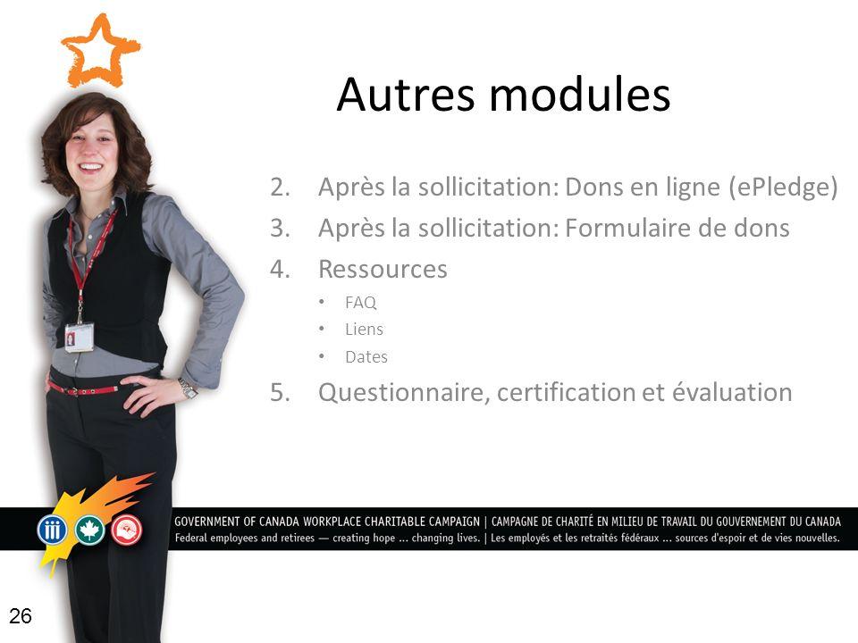 Autres modules 2. Après la sollicitation: Dons en ligne (ePledge)