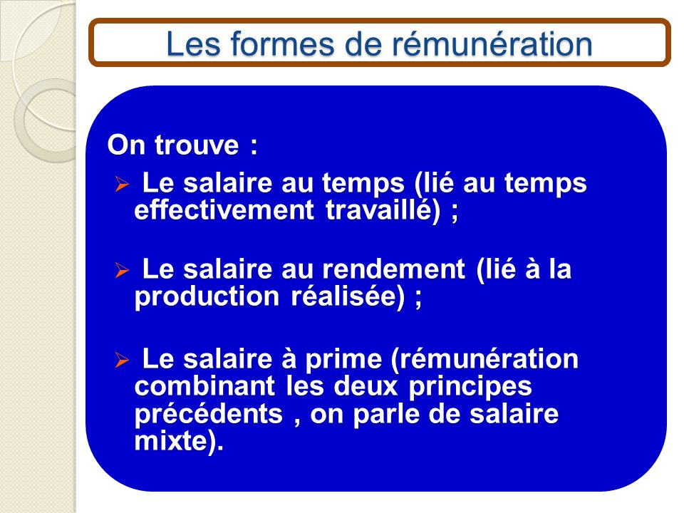 Les formes de rémunération