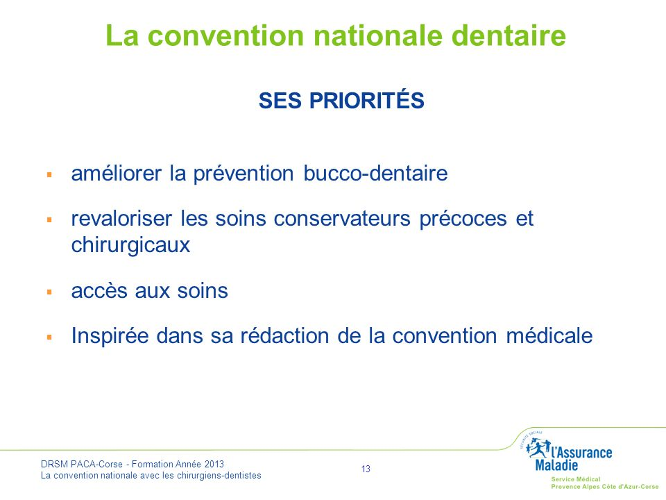 La convention nationale dentaire